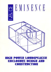 Eminence High Power Loudspeaker Enclosure Design And Construction